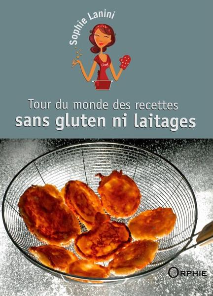 tour-du-monde-des-recettes-sans-gluten-ni-laitages