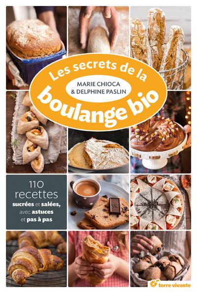 Coup de coeur : Les secrets de la boulangerie bio