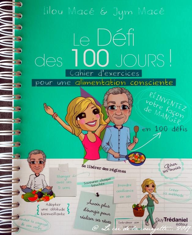 «Le défi des 100 Jours pour une alimentation consciente» de Lilou Macé